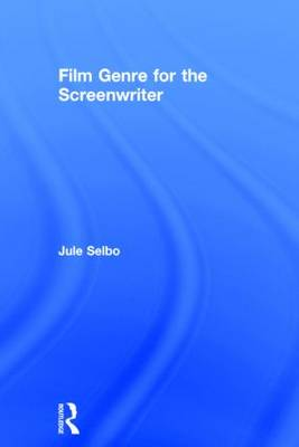 Film Genre for the Screenwriter (Hardback)