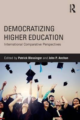 Democratizing Higher Education: International Comparative Perspectives (Paperback)