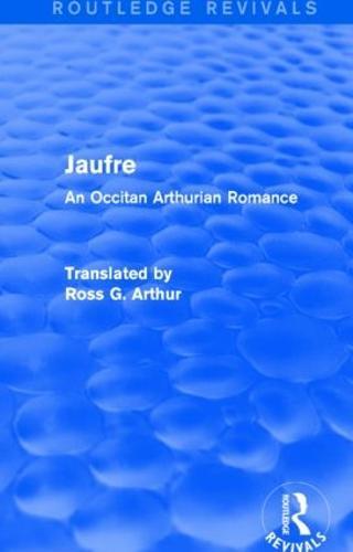 Jaufre: An Occitan Arthurian Romance (Paperback)