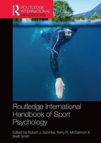Routledge International Handbook of Sport Psychology - Routledge International Handbooks (Hardback)