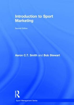Introduction to Sport Marketing: Second edition - Sport Management Series (Hardback)