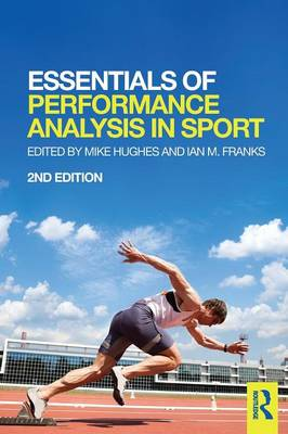 Essentials of Performance Analysis in Sport: second edition (Paperback)