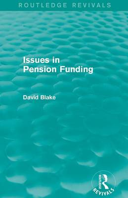 Issues in Pension Funding (Paperback)