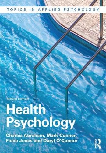 Health Psychology - Topics in Applied Psychology (Hardback)