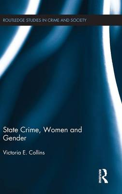 State Crime, Women and Gender - Routledge Studies in Crime and Society (Hardback)