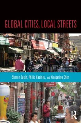 Global Cities, Local Streets: Everyday Diversity from New York to Shanghai (Paperback)