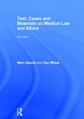 Text, Cases & Materials on Medical Law and Ethics (Hardback)