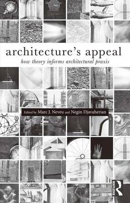 Architecture's Appeal: How Theory Informs Architectural Praxis (Hardback)