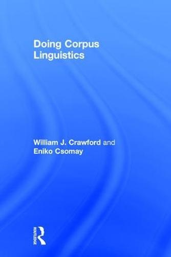 Doing Corpus Linguistics (Hardback)