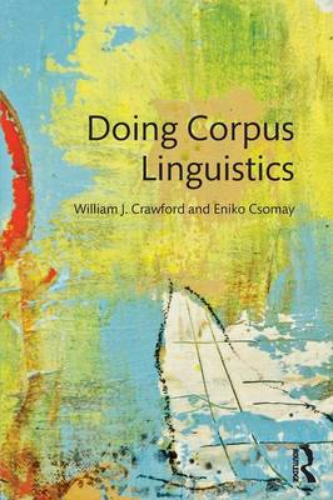 Doing Corpus Linguistics (Paperback)