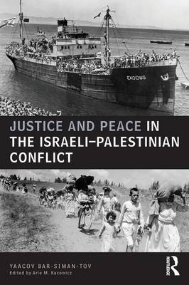 Cover Justice and Peace in the Israeli-Palestinian Conflict - UCLA Center for Middle East Development CMED series