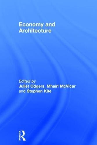 Economy and Architecture (Hardback)
