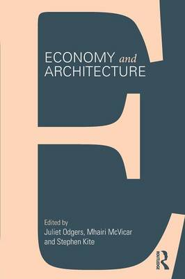 Economy and Architecture (Paperback)