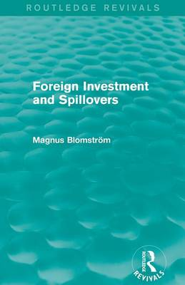 Foreign Investment and Spillovers (Paperback)