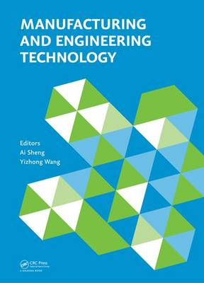 Manufacturing and Engineering Technology (ICMET 2014): Proceedings of the 2014 International Conference on Manufacturing and Engineering Technology, San-ya, China, October 17-19, 2014 (Hardback)