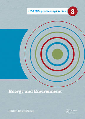 Energy and Environment: Proceedings of the 2014 International Conference on Energy and Environment (ICEE 2014), June 26-27, Beijing, China - IRAICS Proceedings (Hardback)