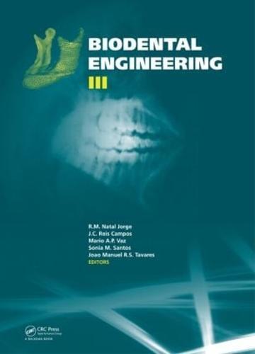 Biodental Engineering III (Hardback)
