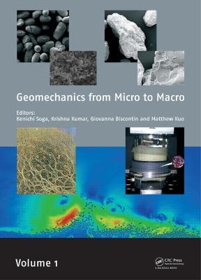 Geomechanics from Micro to Macro (Hardback)