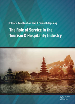 The Role of Service in the Tourism & Hospitality Industry: Proceedings of the Annual International Conference on Management and Technology in Knowledge, Service, Tourism & Hospitality 2014 (SERVE 2014), Gran Melia, Jakarta, Indonesia, 23-24 August 2014 (Hardback)