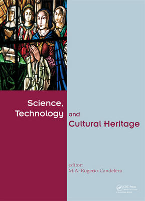 Science, Technology and Cultural Heritage (Hardback)