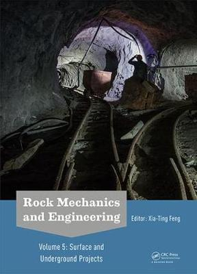 Rock Mechanics and Engineering Volume 5: Surface and Underground Projects (Hardback)