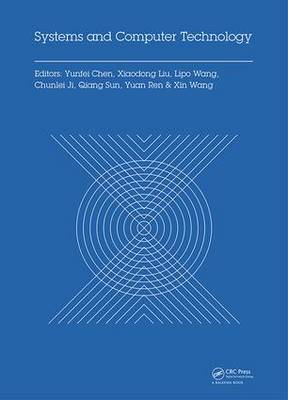 Systems and Computer Technology: Proceedings of the 2014 Internaional Symposium on Systems and Computer technology, (ISSCT 2014), Shanghai, China, 15-17 November 2014 (Hardback)
