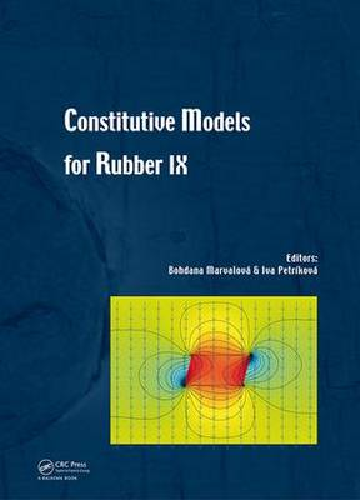 Constitutive Models for Rubber IX (Hardback)