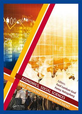 Economics, Social Sciences and Information Management: Proceedings of the 2015 International Congress on Economics, Social Sciences and Information Management (ICESSIM 2015), 28-29 March 2015, Bali, Indonesia (Hardback)