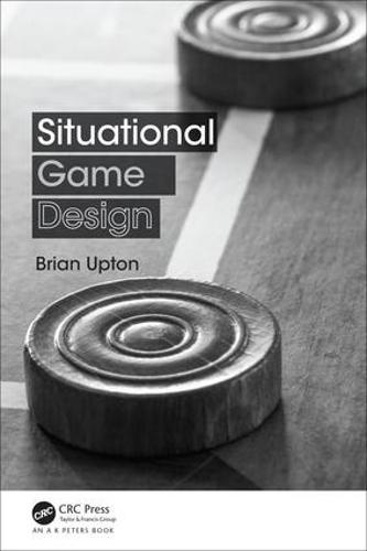Situational Game Design (Paperback)