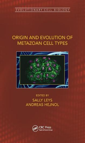 Origin and Evolution of Metazoan Cell Types - Evolutionary Cell Biology (Hardback)