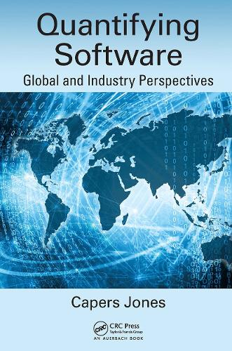 Quantifying Software: Global and Industry Perspectives (Hardback)
