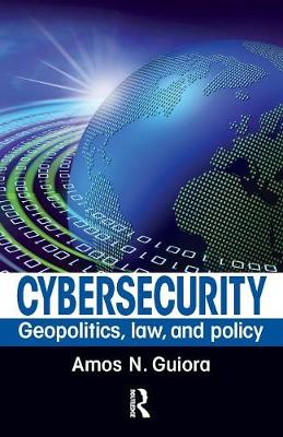 Cybersecurity: Geopolitics, Law, and Policy (Paperback)
