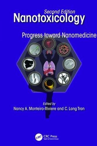 Nanotoxicology: Progress toward Nanomedicine, Second Edition (Paperback)