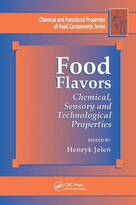 Food Flavors: Chemical, Sensory and Technological Properties - Chemical & Functional Properties of Food Components (Paperback)