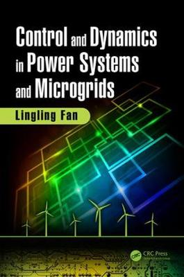 Control and Dynamics in Power Systems and Microgrids (Hardback)
