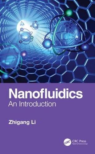 Nanofluidics: An Introduction (Hardback)