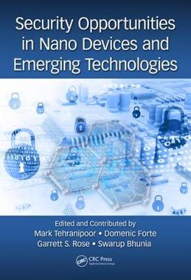 Security Opportunities in Nano Devices and Emerging Technologies (Hardback)