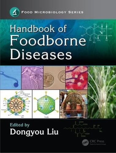 Handbook of Foodborne Diseases - Food Microbiology (Hardback)