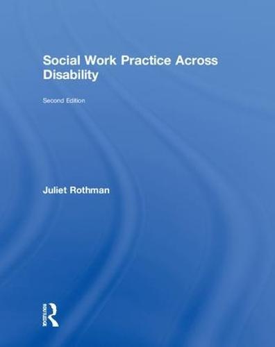 Social Work Practice Across Disability (Hardback)