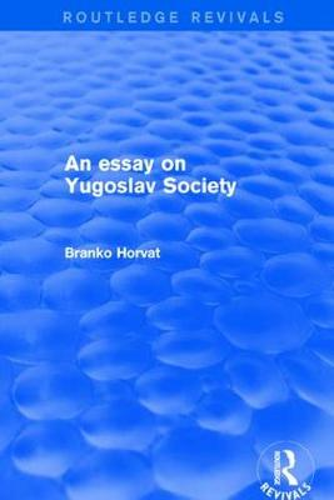 An Essay on Yugoslav Society (Paperback)