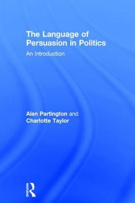 The Language of Persuasion in Politics: An Introduction (Hardback)