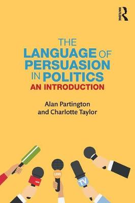 The Language of Persuasion in Politics: An Introduction (Paperback)