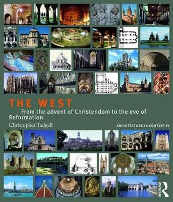 The West: From the advent of Christendom to the eve of Reformation (Paperback)