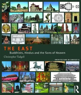 The East: Buddhists, Hindus and the Sons of Heaven (Paperback)