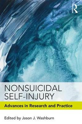 Nonsuicidal Self-Injury: Advances in Research and Practice (Paperback)