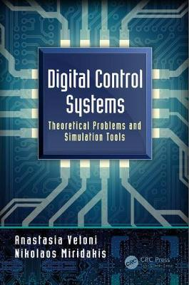 Digital Control Systems: Theoretical Problems and Simulation Tools (Hardback)