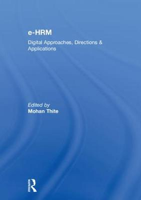 e-HRM: Digital Approaches, Directions & Applications (Hardback)