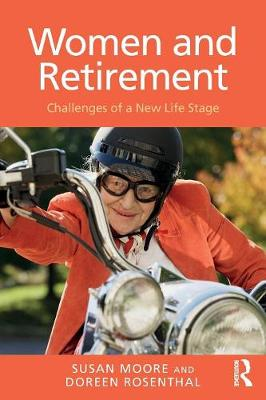 Women and Retirement: Challenges of a New Life Stage (Paperback)