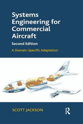 Systems Engineering for Commercial Aircraft: A Domain-Specific Adaptation (Paperback)