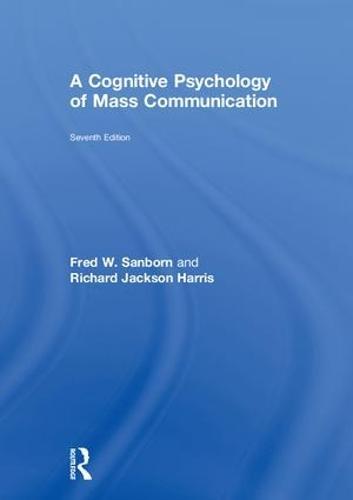 A Cognitive Psychology of Mass Communication (Hardback)